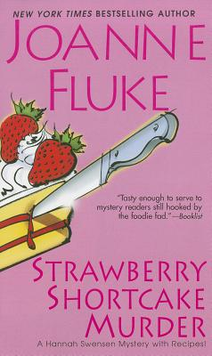 Strawberry Shortcake Murder By Fluke, Joanne